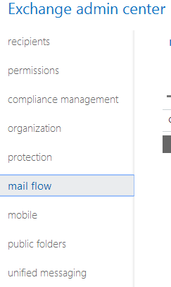 Office 365 Exchange Administration - Mail Flow Option